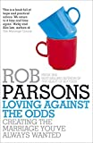 img - for Loving Against the Odds book / textbook / text book