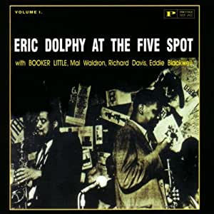 Eric Dolphy At The Five Spot Volume I