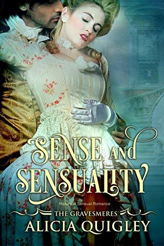 Sense & Sensuality: Caroline's After Dark Georgian Romance (The Gravesmeres Book 3)