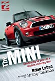 The Mini: Celebrating 50 Years of a Modern Motoring Icon (English Edition)