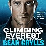 Climbing Everest | Bear Grylls