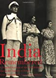 img - for India Remembered: A Personal Account of the Mountbattens During the Transfer of Power book / textbook / text book
