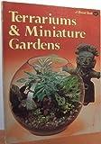 Terrariums and Miniature Gardens (Sunset Gardening Books)