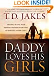 Daddy Loves His Girls: Discover a Lov...