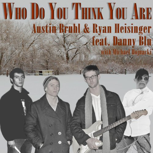 Who Do You Think You Are (feat. Danny Blu) - Single