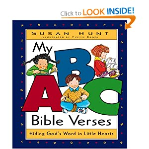 My ABC Bible Verses: Hiding God's Word in Little Hearts Susan Hunt and Yvette Banek