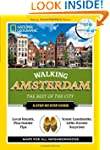Walking Amsterdam: The Best of the Ci...