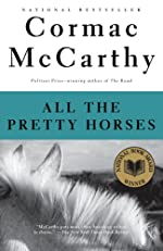 All the Pretty Horses: Book 1 of The Border Trilogy (Vintage International)