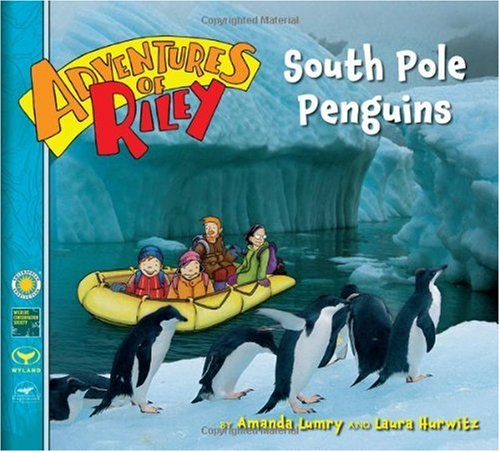 South Pole Penguins (Adventures Of Riley)