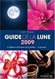 Guide de la lune : L'influence de la lune sur le jardin... et la sant