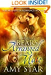 The Bear's Arranged Mate: A Bear Shif...