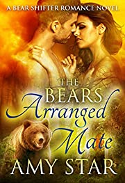 The Bear's Arranged Mate (Star Bears Book 2)