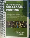 9781607148944: The Kaplan Guide to Successful Writing