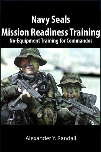 Navy Seals Mission Readiness Training: No-Equipment Training for Commandos
