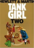 Tank Girl 2 (Remastered Edition) (Bk. 2)
