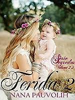 Ferida 2 (S�rie Segredos) (Portuguese Edition)