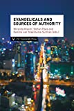 img - for Evangelicals and Sources of Authority (Amsterdam Studies in Theology and Religi) book / textbook / text book