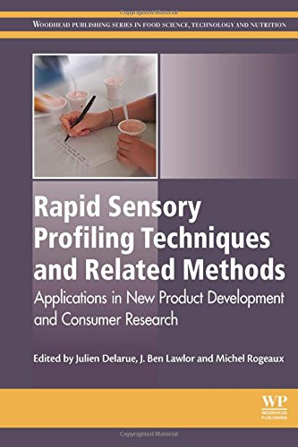 Rapid Sensory Profiling Techniques: Applications in New Product Development and Consumer Research (Woodhead Publishing Series in Food Science, Technology and Nutrition)