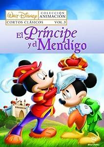 El Príncipe y el mendigo: Cortos clásicos Disney - Vol. 3
