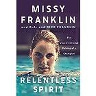 Relentless Spirit: The Unconventional Raising of a Champion Hörbuch von Missy Franklin, D.A. Franklin, Dick Franklin Gesprochen von: D.A. Franklin, Dick Franklin