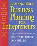 Leading Edge Business Planning for Entrepreneurs Paperback ¨C January, 1999