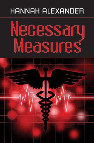 Hannah Alexander - Necessary Measures (Healing Touch Series - Book Two)