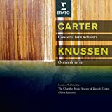 Carter : Concerto, 3 Occasions - Knussen : Songs without voices