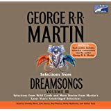 Selections from Dreamsongs 3: Selections from Wild Cards and More Stories from Martin's Later Years: