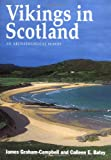 Vikings in Scotland (0748606416) by Graham-Campbell, James