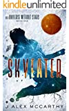 Skyeater (In A Universe Without Stars Book 1)