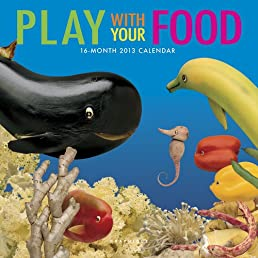 Babyfood 2013 Calendar: Play With Your Food