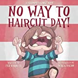 No Way to Haircut Day! (Grammys Gang Book 1)
