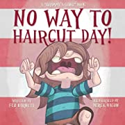 No Way to Haircut Day! (Grammy's Gang Book 1)
