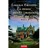 """Es muss nicht immer Mord sein: Romanvon """"Laura Childs"""""""