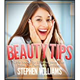 Beauty Tips: Little Known But Effective Ideas That Make You Pretty And Confident ~ Stephen Williams