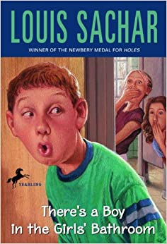 There 39 s a boy in the girls 39 bathroom louis sachar - There is a boy in the girls bathroom ...