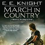 March in Country: The Vampire Earth, Book 9 | E. E. Knight