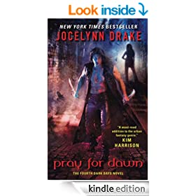 Pray for Dawn: The Fourth Dark Days Novel