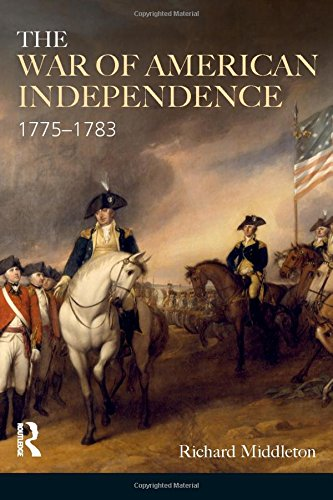 The War of American Independence: 1775-1783 (Modern Wars In Perspective)