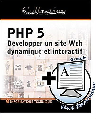 php 5 d velopper un site web dynamique et interactif. Black Bedroom Furniture Sets. Home Design Ideas
