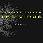 The Virus | [Janelle Diller]