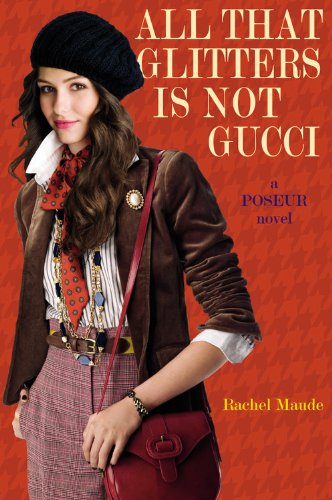 Poseur #4: All That Glitters Is Not Gucci (Poseur Novel)