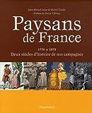 echange, troc Jean-Michel Lecat, Michel Toulet - Paysans de France : Deux siècles d'histoire de nos campagnes (1770-1970)
