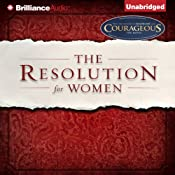 The Resolution for Women | [Priscilla Shirer, Stephen Kendrick (foreword), Alexander Kendrick (foreword)]