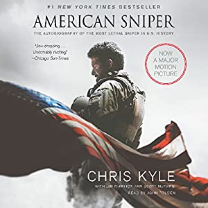American Sniper: The Autobiography of the Most Lethal Sniper in U.S. Military History | [Chris Kyle, Scott McEwan, Jim DeFelice]