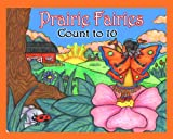 Prairie Fairies