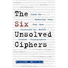 [The Six Unsolved Ciphers]