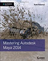 Mastering Autodesk Maya 2014 Front Cover