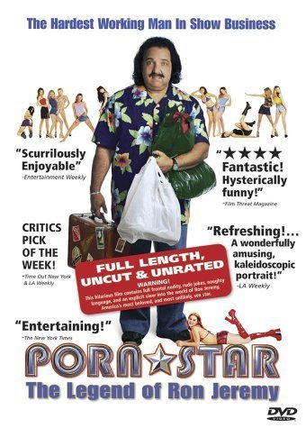 Porn Star - The Legend of Ron Jeremy (Uncut & Unrated Edition) by Docurama