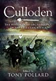 Culloden: The History and Archaeology of the Last Clan Battle